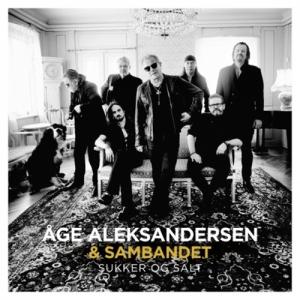 Åge Aleksandersen & Sambandet_Sukker Og Salt
