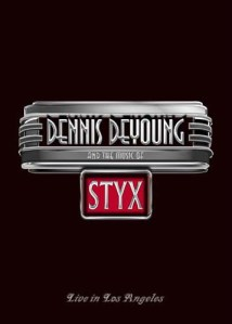Dennis DeYoung_And The Music Of Styx