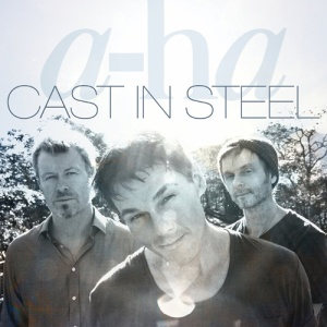 a-ha_Cast In Steel