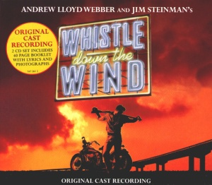 Whistle Down The Wind_Original Cast Recording