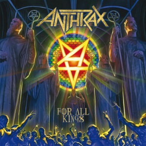 Anthrax_For All Kings 2