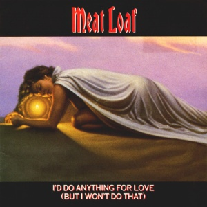 Meat Loaf_I'd Do Anything For Love