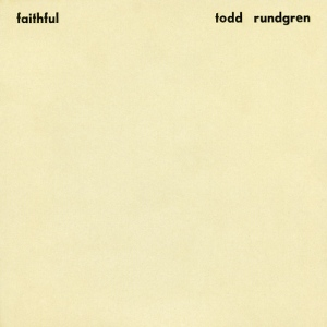 Todd Rundgren_Faithful