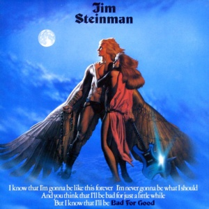 Jim Steinman_Bad For Good
