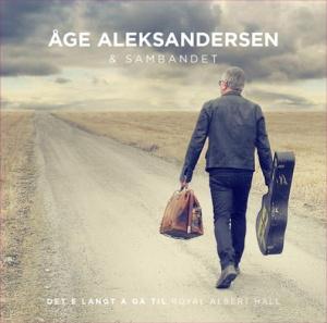 Åge Aleksandersen_Det E Langt Å Gå Til Royal Albert Hall