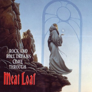 meat-loaf_rock-and-roll-dreams-come-through-cds